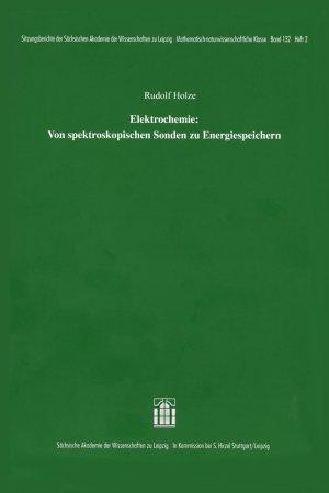 Elektrochemie: Von spektroskopischen Sonden zu Energiespeichern - Holze, Rudolf