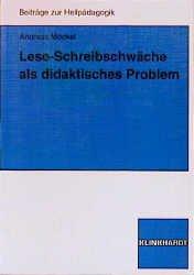 Lese  Und Schreibschwäche Als Didaktisches Problem   Möckel, Andreas