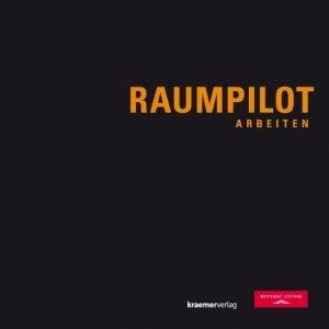 9783782815260 - Gasser, Markus Brügge, Carolin zur Tvrtkovic, Mario: Raumpilot Arbeiten - Buch
