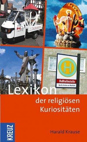 Bildtext: Lexikon der religiösen Kuriositäten von Krause, Harald