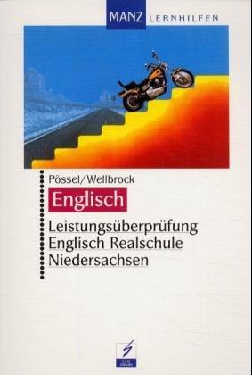 Leistungsüberprüfung Englisch Realschule Niedersachsen - Jan, Pössel and Wellbrock Barbara