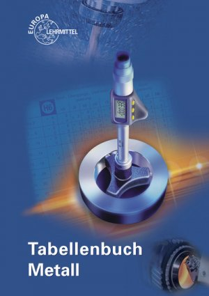 9783808517260 - RolandHeinzler Gomeringer: Tabellenbuch Metall: mit Formelsammlung - Buch