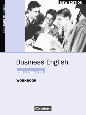 Bildtext: Business English for Beginners. Aktuelle Ausgabe / A1-A2 - Workbook von Christie, David