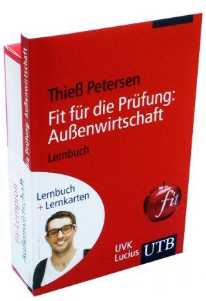 Fit-Lernprofi Außenwirtschaft: Lernbuch mit Lernkarten (UTB LK) - Thieß Petersen
