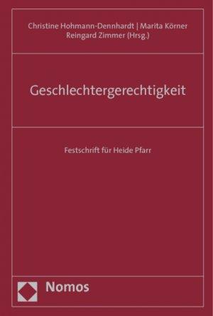 Geschlechtergerechtigkeit - Herausgegeben von Hohmann-Dennhardt, Christine Körner, Marita Zimmer, Reingard