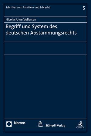 Begriff und System des deutschen Abstammungsrechts - Vollersen, Nicolas Uwe