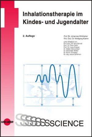 Inhalationstherapie im Kindes- und Jugendalter - Johannes Wildhaber