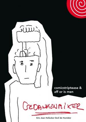 Gedankenmixer - comicstriptease & aff or is men - Hofacker, Erich