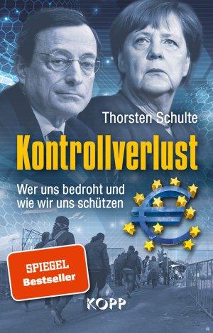 9783864454929 - Schulte, Thorsten: Kontrollverlust - Wer uns bedroht und wie wir uns schÃtzen - Buch