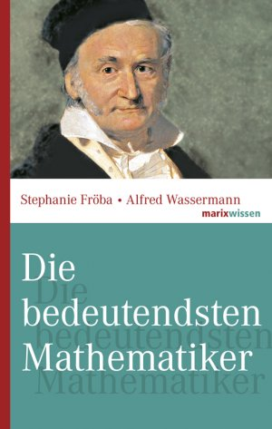 Bildtext: Die bedeutendsten Mathematiker von Fröba, Stephanie