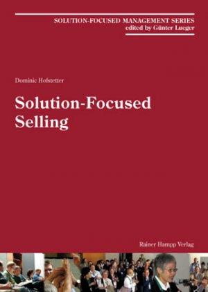 Solution-Focused Selling - Hofstetter, Dominic