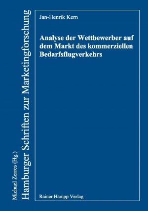 Analyse der Wettbewerber auf dem Markt des kommerziellen Bedarfsflugverkehrs - Kern, Jan-Henrik