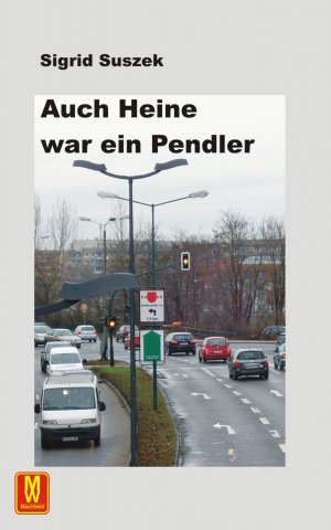 Auch Heine war ein Pendler - Suszek, Sigrid