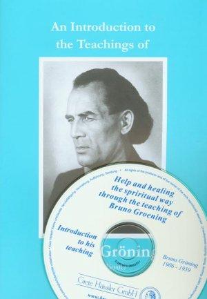 Einführungsschrift in die Lehre Bruno Grönings. Ausgabe mit CD / Einführungsschrift in die Lehre Bruno Grönings. Ausgabe mit CD - Englische Ausgabe - Häusler, Grete