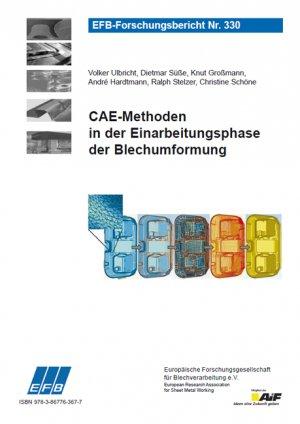CAE-Methoden in der Einarbeitungsphase der Blechumformung - Ulbricht, Volker Süße, Dietmar Großmann, Knut Hardtmann, André Stelzer, Ralph Schöne, Christine