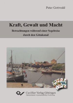 9783869552613 - Peter Gottwald: Kraft, Gewalt und Macht - Book