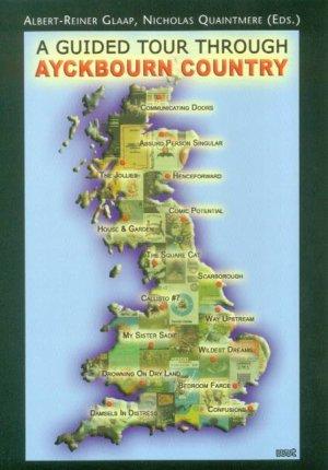 A Guided Tour Through Ayckbourn Country - Glaap, Albert R Quaintmere, Nicholas
