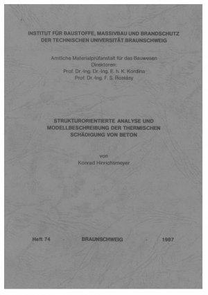 Strukturorientierte Analyse und Modellbeschreibung der thermischen Schädigung von Beton - Hinrichsmeyer, Konrad