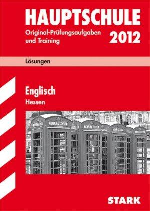 Abschluss-Prüfungsaufgaben Hauptschule Hessen / Lösungsheft Englisch 2012 - Menzel, Katharina