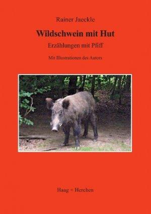 Wildschwein mit Hut - Rainer Jaeckle
