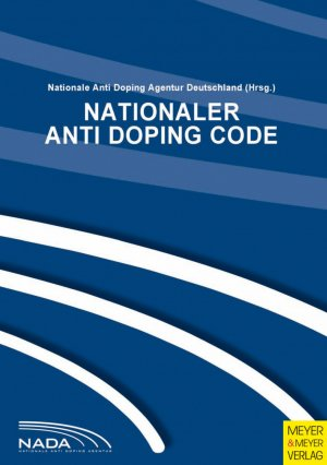 Nationaler Anti DopingCode (NADC 2009) - Version 2.0 - NADA (Nationale Anti Doping Agentur), NADA