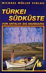 Bildtext: Türkei - Südküste von Antalya bis Marmaris von Autorenkollektiv