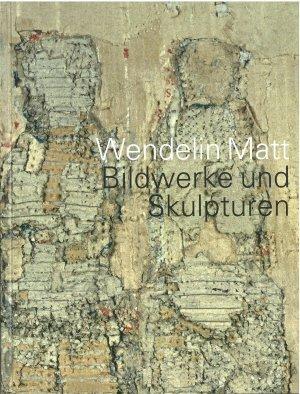 Bildwerke und Skulpturen - Ausstellung im Landratsamt Tuttlingen 14. November bis 12. Dezember - Matt, Wendelin