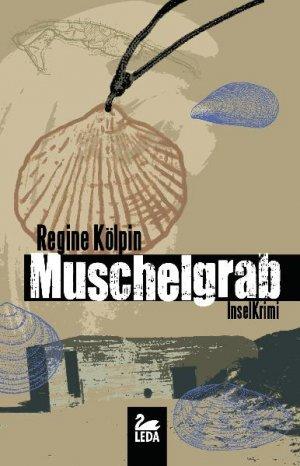 Muschelgrab - Inselkrimi - Kölpin, Regine