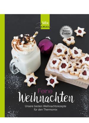 9783961810062 - Wild, Corinna: Feine Weihnachten - Unsere besten Weihnachtsrezepte fÃr den Thermomix - Buch
