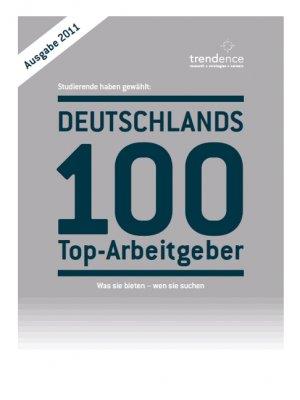 Deutschlands 100 Top-Arbeitgeber (Ausgabe 2011) - unbekannt