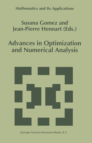 Advances in Optimization and Numerical Analysis - Herausgegeben von Gomez, S. Hennart, J.P.