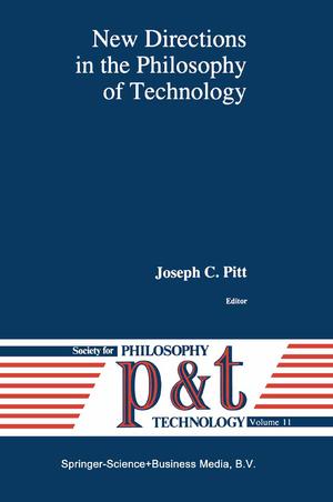 New Directions in the Philosophy of Technology - Herausgegeben von Pitt, Joseph C.
