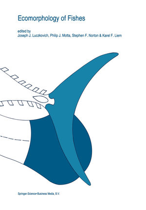 Ecomorphology of fishes - Herausgegeben von Luczkovich, Joseph J. Motta, Philip J. Norton, Stephen F. Liem, Karel F.
