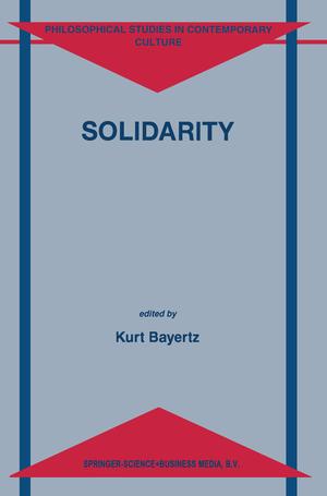 Solidarity - Herausgegeben von Bayertz, K.