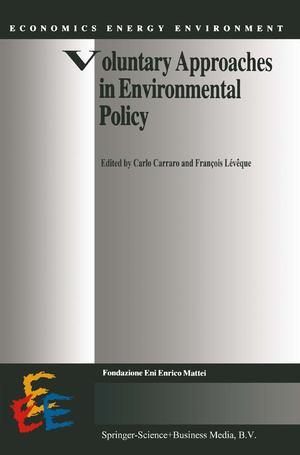 Voluntary Approaches in Environmental Policy - Herausgegeben von Carraro, Carlo Lévêque, François