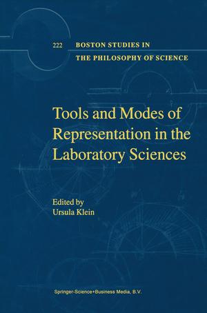 Tools and Modes of Representation in the Laboratory Sciences - Herausgegeben von Klein, U.