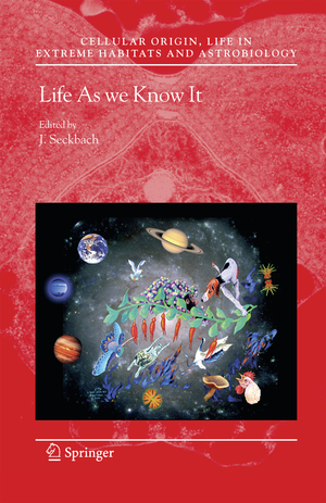 Life as We Know It - Herausgegeben von Seckbach, Joseph