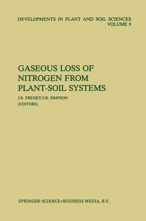 Gaseous Loss of Nitrogen from Plant-Soil Systems - Herausgegeben von Freney, John Simpson, J.R.