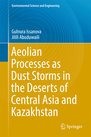 9789811031892 - Gulnura Isanova: Aeolian Processes in the Arid Territories of Central Asia and Kazakhstan - Book