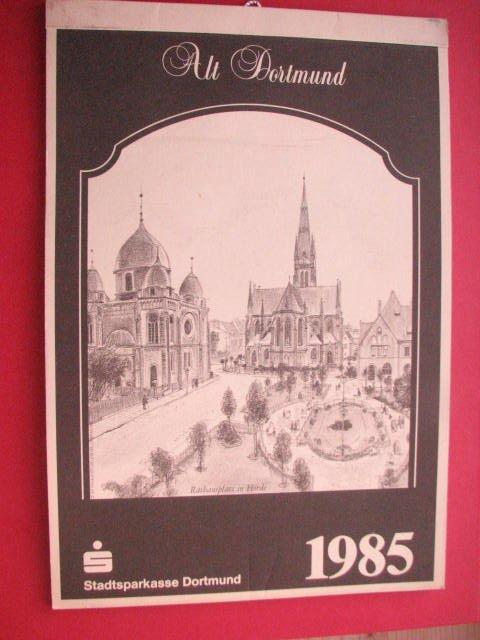 alt dortmund kalender 1985 stadtsparkasse dortmund buch gebraucht kaufen a01thgmc01zze. Black Bedroom Furniture Sets. Home Design Ideas