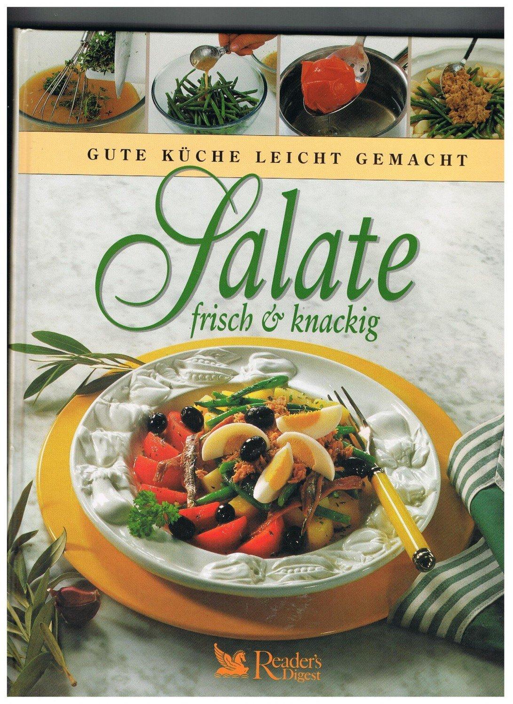 reager digest gute k che leicht gemacht salate frisch knackig b cher gebraucht. Black Bedroom Furniture Sets. Home Design Ideas