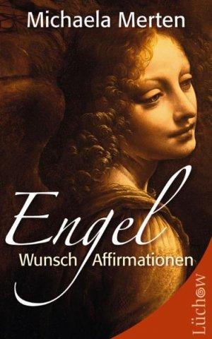 gebrauchtes Buch – Merten, <b>Michaela – Engel</b>-Wunsch-Affirmationen vergrößern - Merten+Engel-Wunsch-Affirmationen