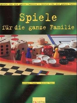 isbn 9783806875515 spiele f r die ganze familie neu. Black Bedroom Furniture Sets. Home Design Ideas