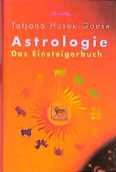 gebrauchtes Buch – Husek-Goese, Tatjana – Astrologie. Das Einsteigerbuch