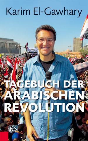 Tagebuch der arabischen Revolution.