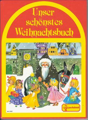 Unser schönstes Weihnachtsbuch. Geschichten zum Vorlesen und Selberlesen. Weihnachtslieder mit Noten zum Singen und Spielen. Backrezepte für Weihnachtsgebäck und Bastelanleitungen.