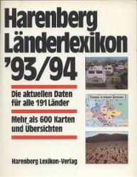 Harenberg Länderlexikon 93/94 - Die aktuellen Daren für alle 191 Länder - Mehr als 600 Karten und Übersichten (siehe Beschreibungstext !)