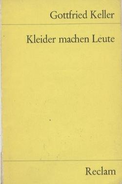Kleider Machen Leute Reclams Gelbe Hefte Gottfried Keller