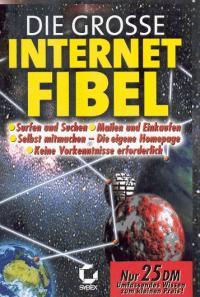 Die große Internet Fibel