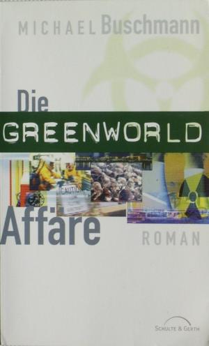 Die Greenworld Affäre